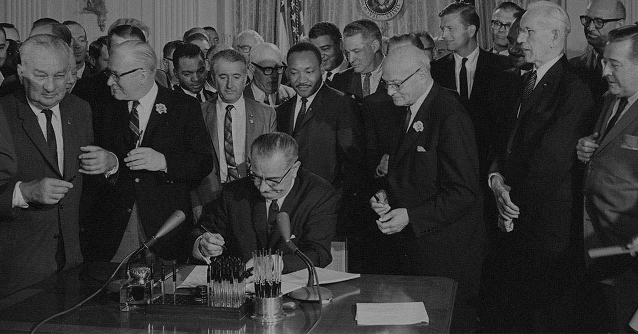 LBJ signing the Civil Rights Act of 1964