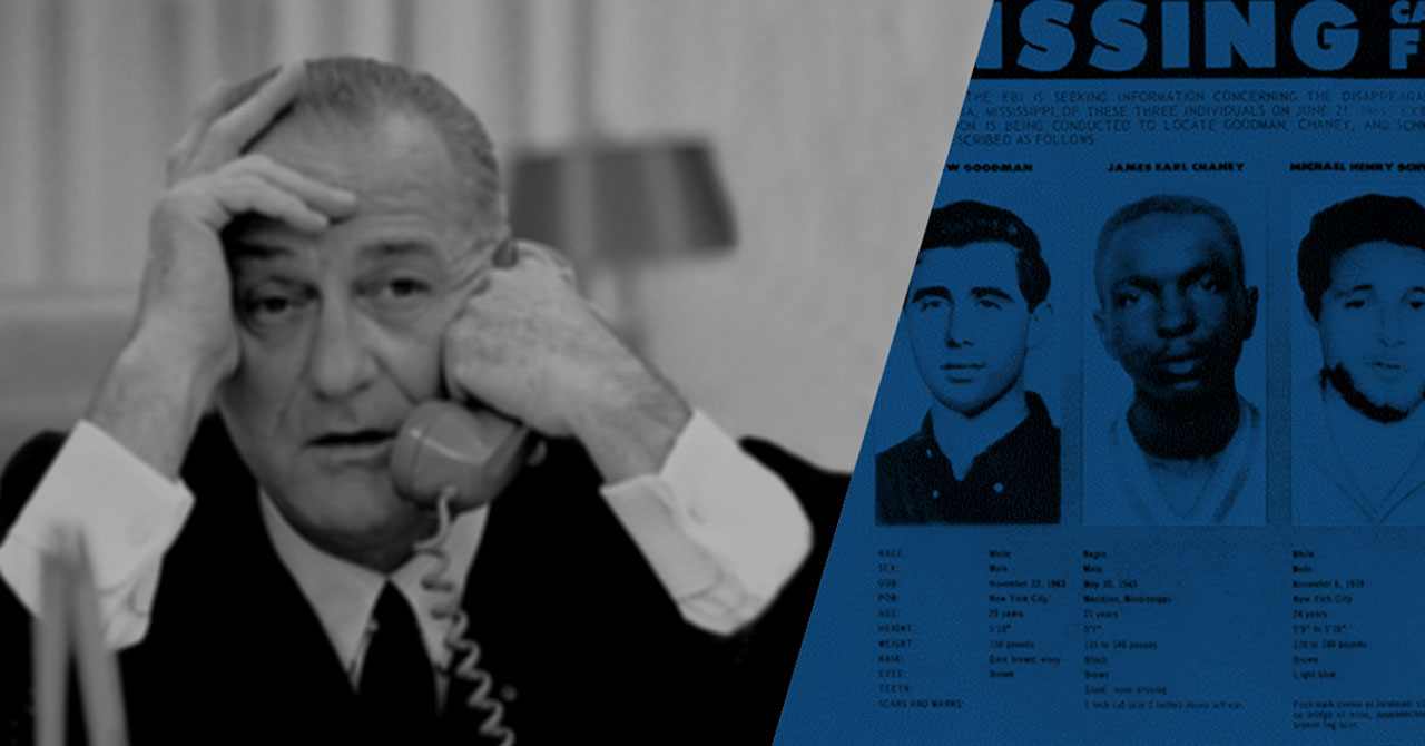 LBJ on the phone with FBI missing poster of three civil rights workers